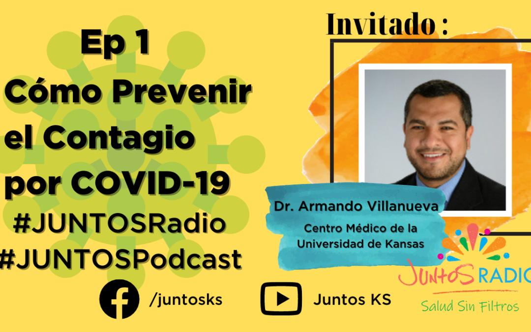 JUNTOS Radio: EP 1 Cómo prevenir el contagio por Coronavirus