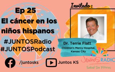 JUNTOS Radio: EP 25 El cáncer en los niños hispanos