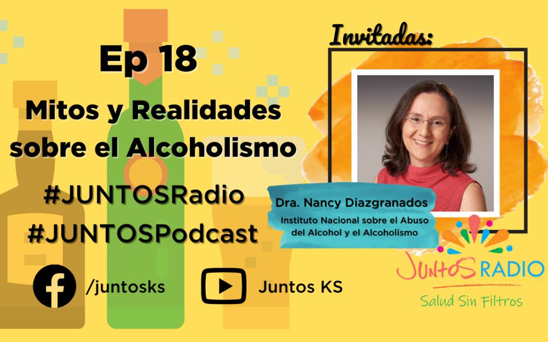 JUNTOS Radio: EP 18 Mitos y realidades sobre el consumo de alcohol