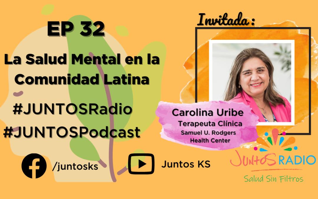 JUNTOS Radio: EP 32 La Salud Mental en la Comunidad Latina