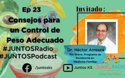JUNTOS Radio: EP 23 Consejos para un control de peso adecuado