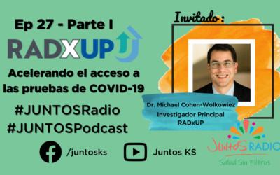 JUNTOS Radio: EP 27 Acelerando el acceso a las pruebas de COVID-19. Parte 1