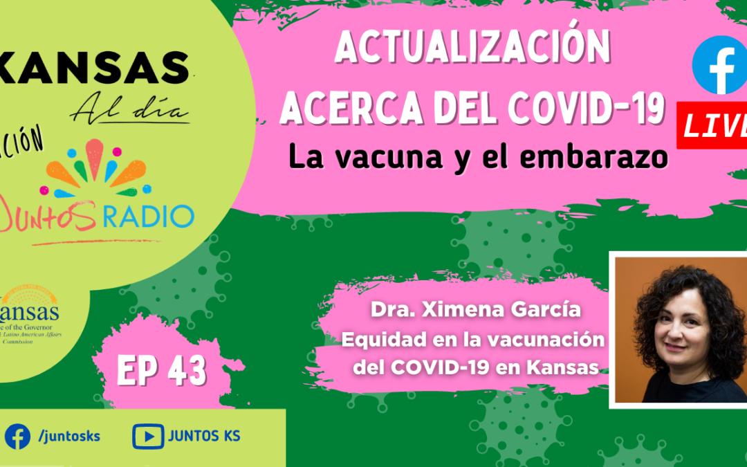 Juntos Radio EP 43: Actualización sobre el COVID-19. La vacuna y el embarazo.
